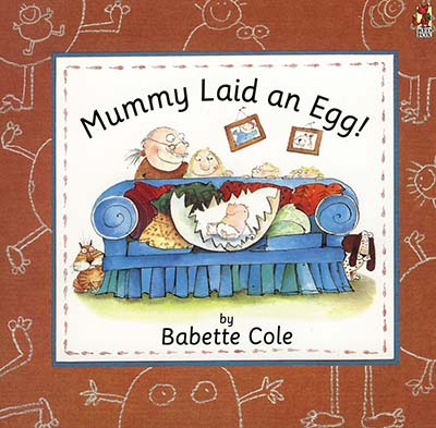 Mummy Laid An Egg! - Jacket