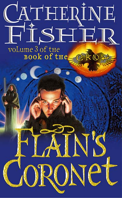 Flain's Coronet: Book Of The Crow 3 - Jacket