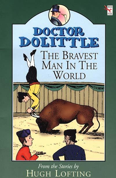 Dr Dolittle; Bravest Man In The World - Jacket