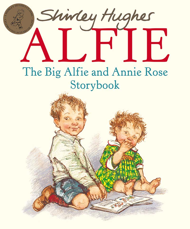 The Big Alfie And Annie Rose Storybook - Jacket