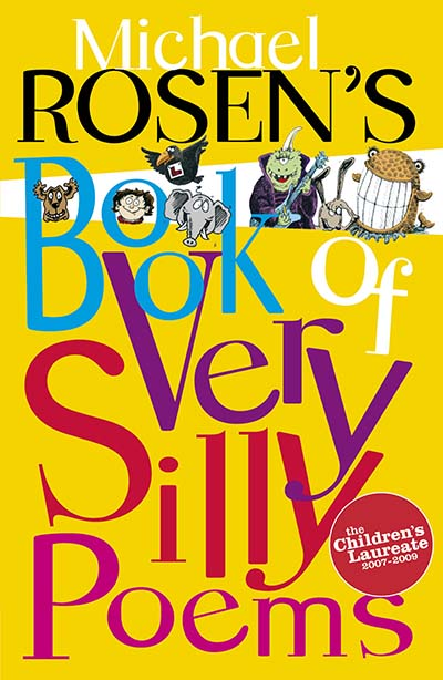 Michael Rosen's Book of Very Silly Poems - Jacket