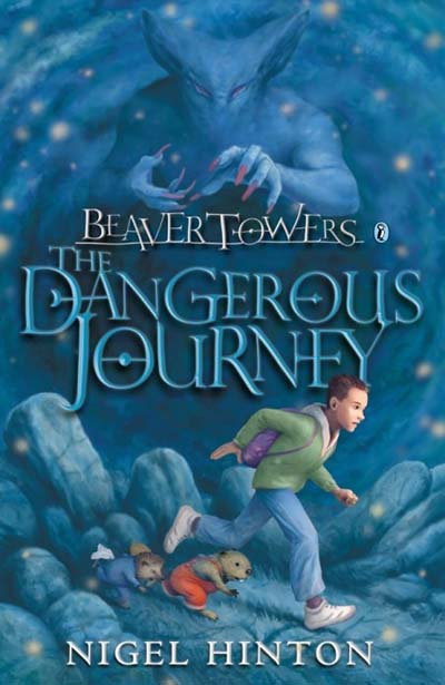 Beaver Towers: The Dangerous Journey - Jacket