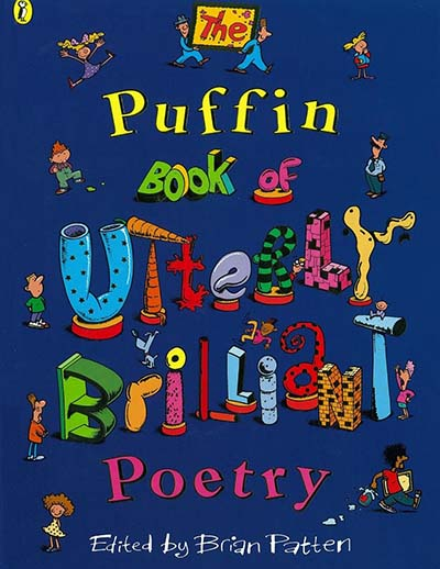 The Puffin Book of Utterly Brilliant Poetry - Jacket