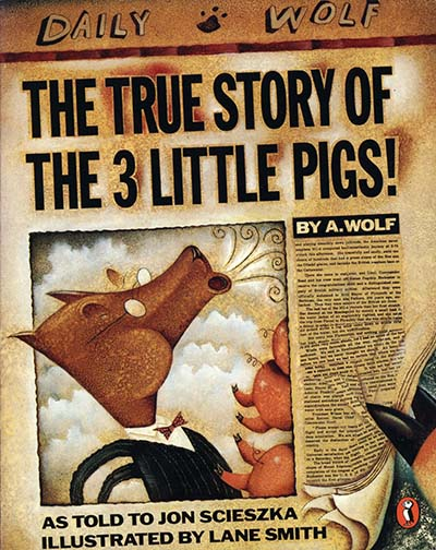 The True Story of the Three Little Pigs - Jacket
