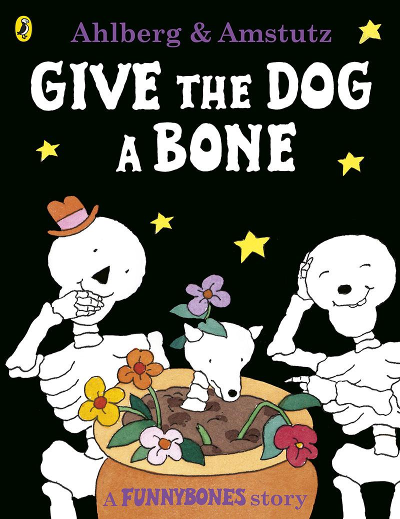 Funnybones: Give the Dog a Bone - Jacket
