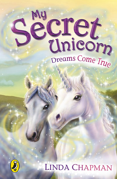 My Secret Unicorn: Dreams Come True - Jacket