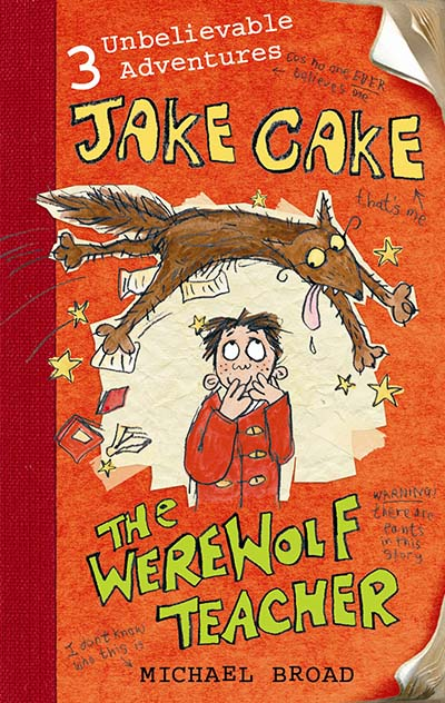 Jake Cake: The Werewolf Teacher - Jacket