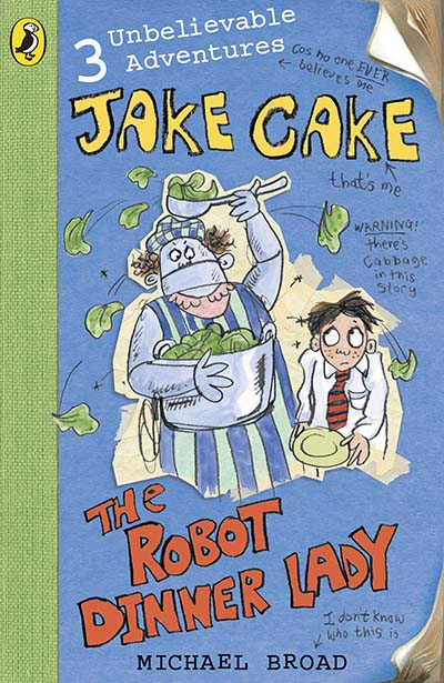 Jake Cake: The Robot Dinner Lady - Jacket