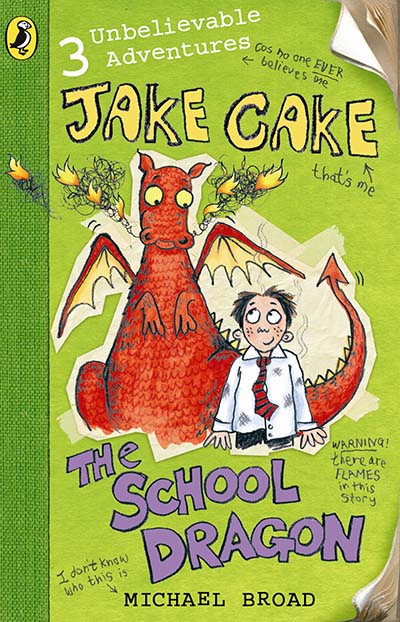Jake Cake: The School Dragon - Jacket