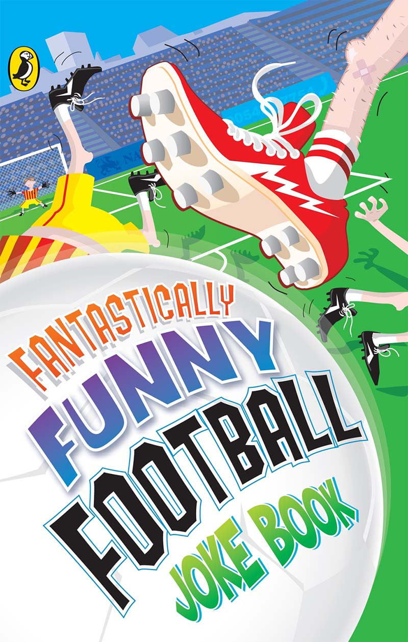 Fantastically Funny Football Joke Book - Jacket