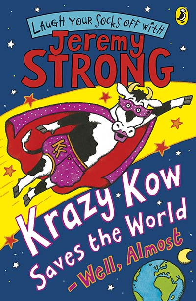 Krazy Kow Saves the World - Well, Almost - Jacket
