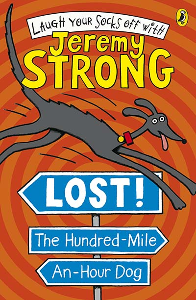 Lost! The Hundred-Mile-An-Hour Dog - Jacket