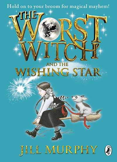 The Worst Witch and The Wishing Star - Jacket