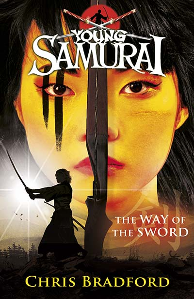 The Way of the Sword (Young Samurai, Book 2) - Jacket