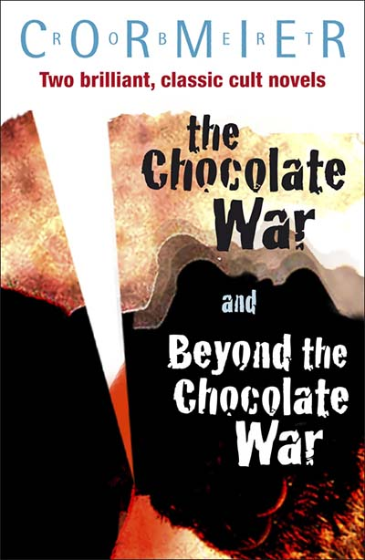 The Chocolate War & Beyond the Chocolate War Bind-up - Jacket