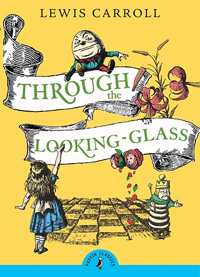 Through the Looking Glass and What Alice Found There - Jacket