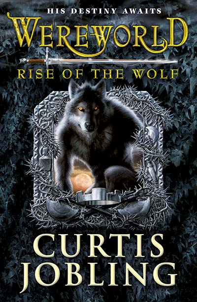 Wereworld: Rise of the Wolf (Book 1) - Jacket