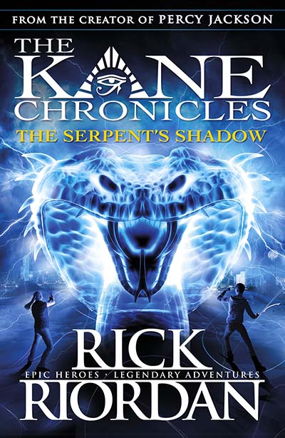 The Serpent's Shadow (The Kane Chronicles Book 3) - Jacket