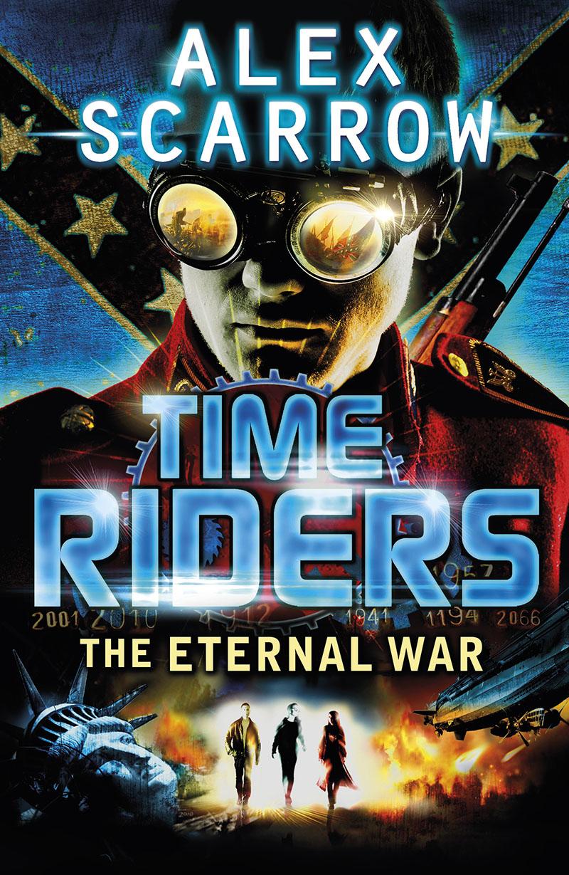 TimeRiders: The Eternal War (Book 4) - Jacket