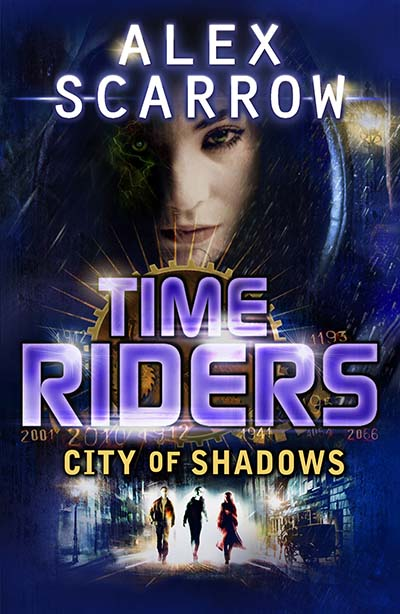 TimeRiders: City of Shadows (Book 6) - Jacket