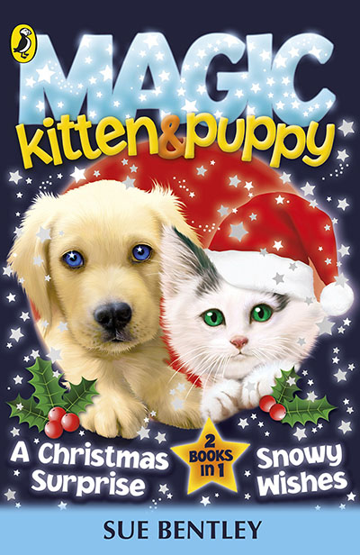 Magic Kitten and Magic Puppy: A Christmas Surprise and Snowy Wishes - Jacket