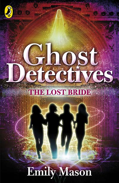 Ghost Detectives: The Lost Bride - Jacket