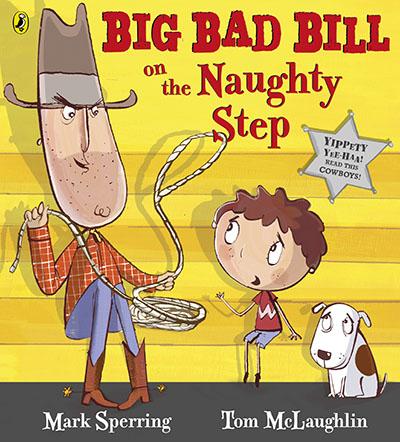 Big Bad Bill on the Naughty Step - Jacket