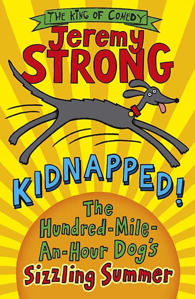 Kidnapped! The Hundred-Mile-an-Hour Dog's Sizzling Summer - Jacket