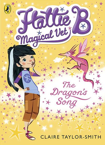 Hattie B, Magical Vet: The Dragon's Song (Book 1) - Jacket