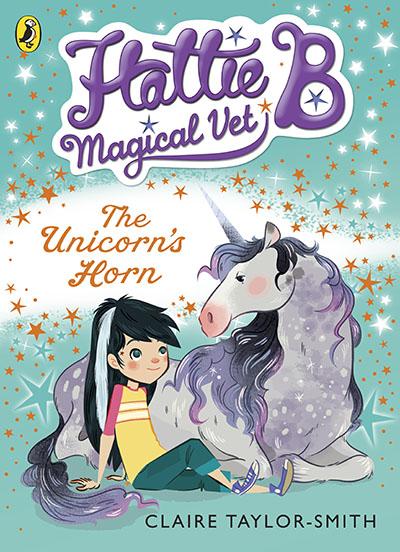 Hattie B, Magical Vet: The Unicorn's Horn (Book 2) - Jacket