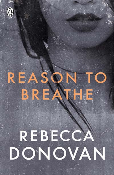 Reason to Breathe (The Breathing Series #1) - Jacket