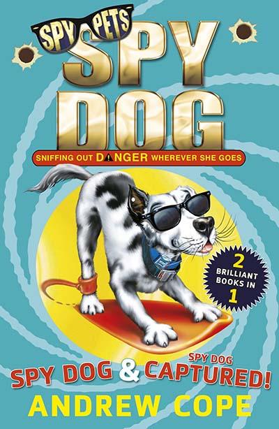 Spy Dog and Spy Dog: Captured! bind-up - Jacket