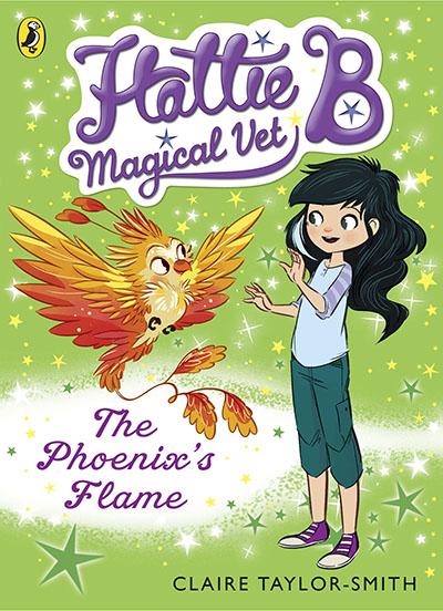 Hattie B, Magical Vet: The Phoenix's Flame (Book 6) - Jacket