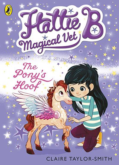 Hattie B, Magical Vet: The Pony's Hoof (Book 5) - Jacket
