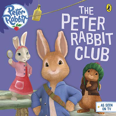 Peter Rabbit Animation: The Peter Rabbit Club - Jacket