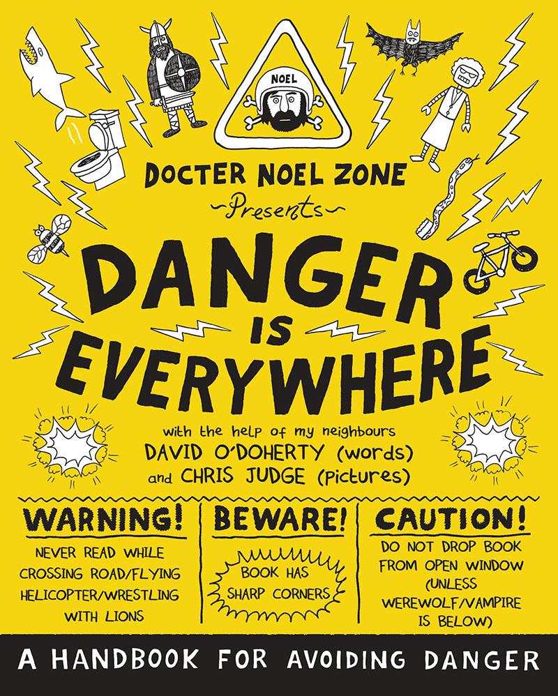 Danger Is Everywhere: A Handbook for Avoiding Danger - Jacket