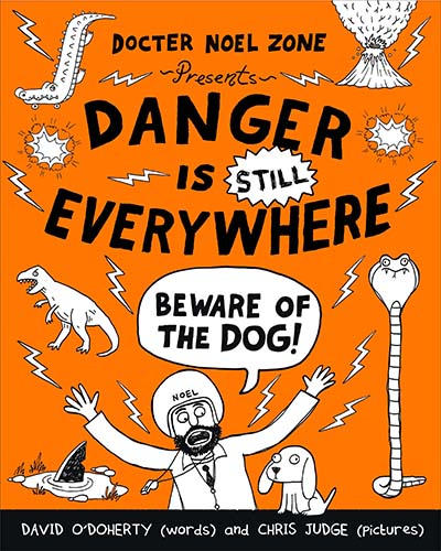 Danger is Still Everywhere: Beware of the Dog (Danger is Everywhere book 2) - Jacket