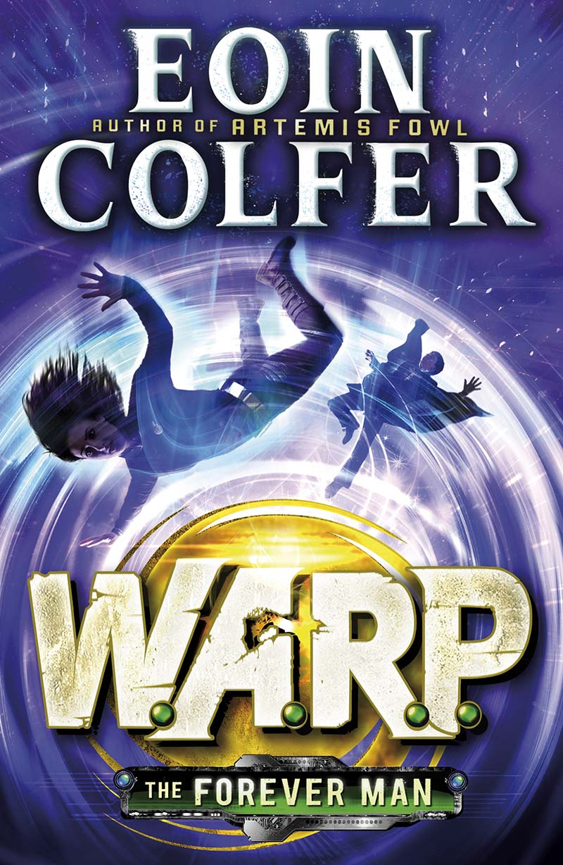 The Forever Man (W.A.R.P. Book 3) - Jacket