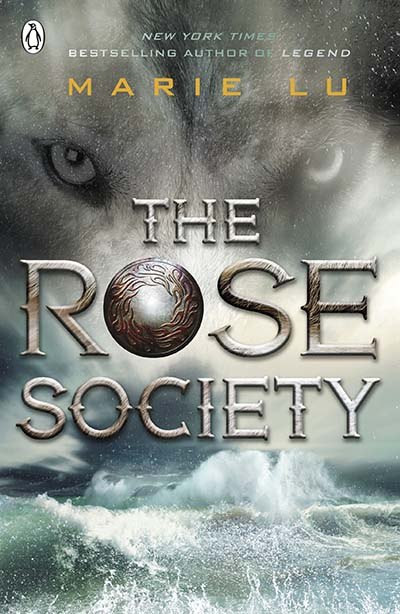 The Rose Society (The Young Elites book 2) - Jacket