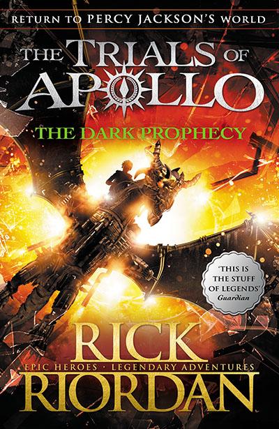 The Dark Prophecy (The Trials of Apollo Book 2) - Jacket