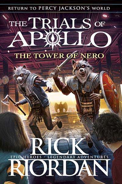 The Tower of Nero (The Trials of Apollo Book 5) - Jacket