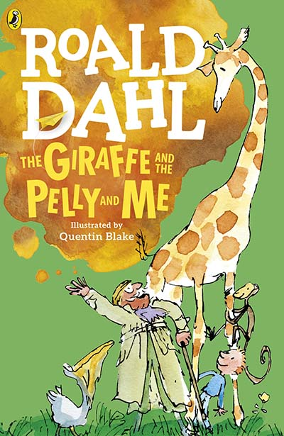 The Giraffe and the Pelly and Me - Jacket