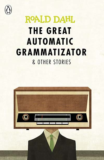 The Great Automatic Grammatizator and Other Stories - Jacket