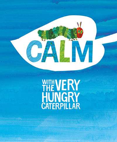 Calm with the Very Hungry Caterpillar - Jacket