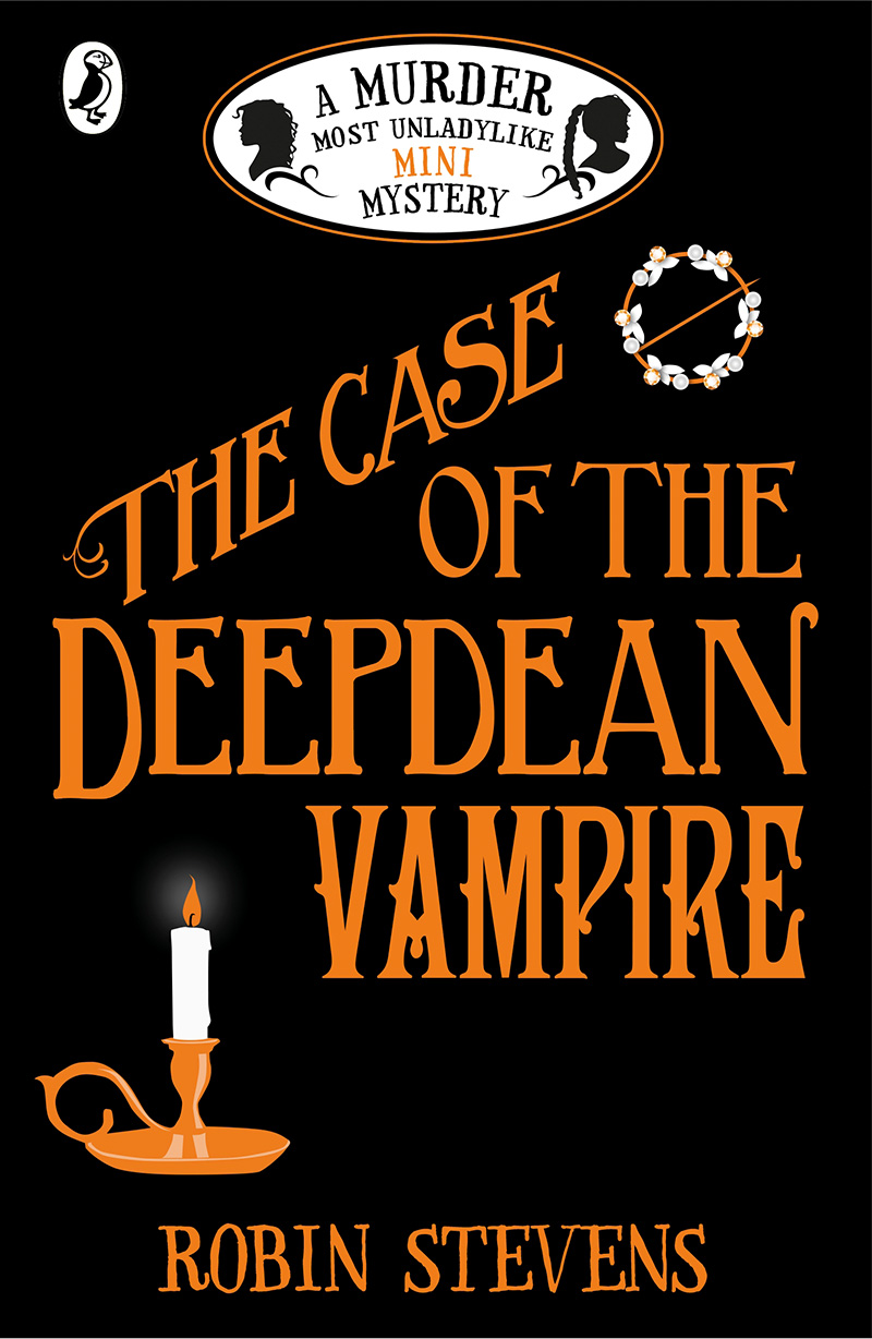 The Case of the Deepdean Vampire: A Murder Most Unladylike Mini Mystery - Jacket