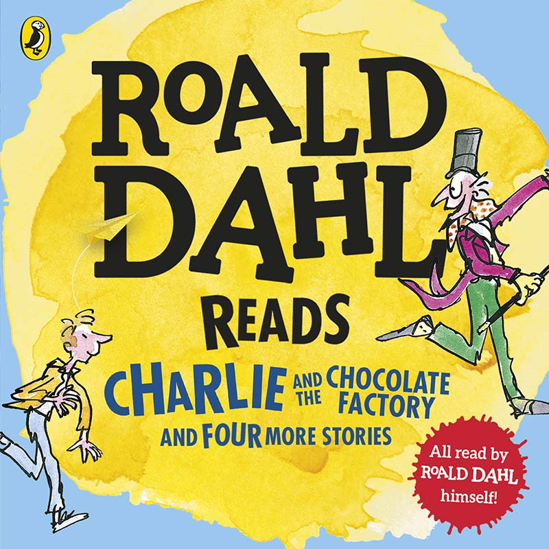 Roald Dahl Reads Charlie and the Chocolate Factory and Four More Stories - Jacket