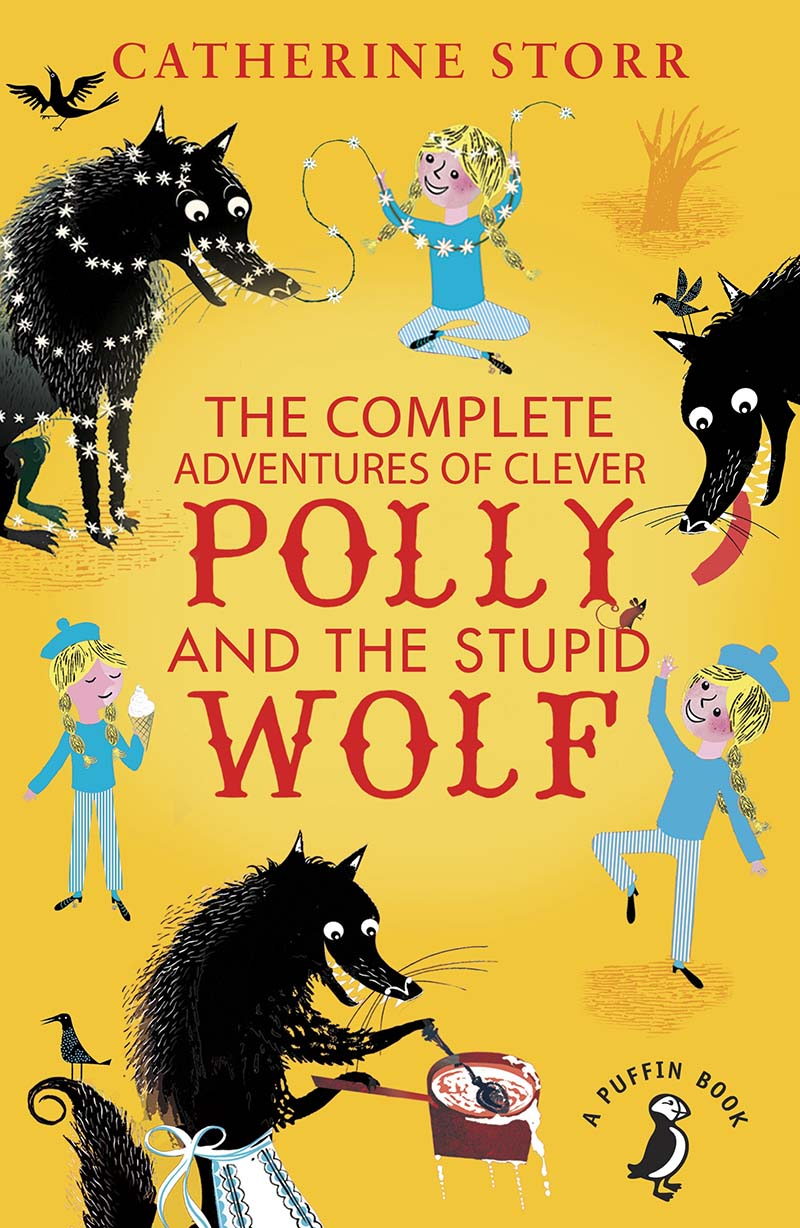 The Complete Adventures of Clever Polly and the Stupid Wolf - Jacket