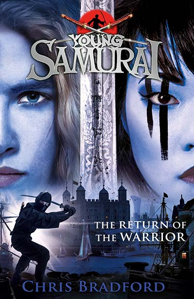 The Return of the Warrior (Young Samurai book 9) - Jacket