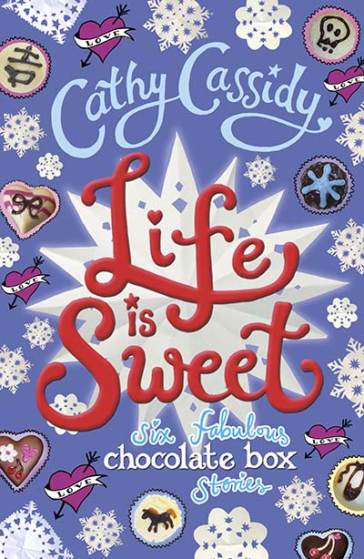 Life is Sweet: A Chocolate Box Short Story Collection - Jacket