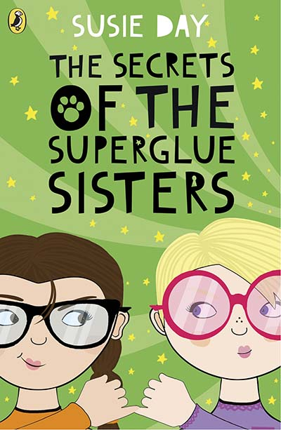 The Secrets of the Superglue Sisters - Jacket